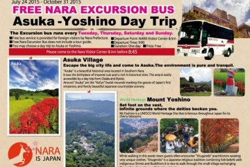 <p>Free excursion buses to Asuka Village and Mount Yoshino. Buses leave at 9:00 AM from NARA Visitor Center &amp; Inn</p>